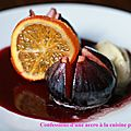 Figues rôties à la Sangria, glace au <b>fenouil</b>, chips d'orange