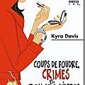 Coup de foudre, crimes et rouge à lèvre - kyra davis