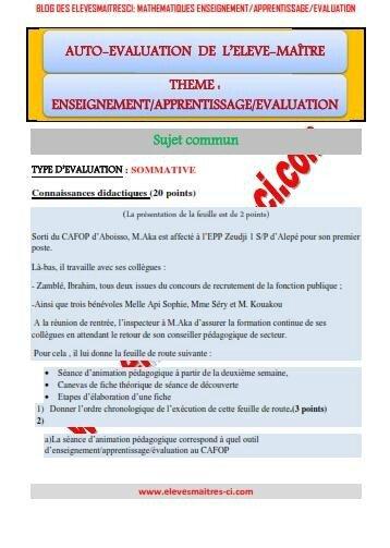 CAFOP D'ABOISSO/AUTO-EVALUATION DE L'ELEVE-MAÎTRE-ENSEIGNEMENT/APPRENTISSAGE/EVALUATION 25 NOVEMBRE 2015