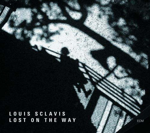 Louis Sclavis - 2009 - Lost On The Way (ECM)