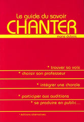Le guide du Savoir chanter