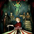 BIENVENUS A LA FOIRE AUX MONSTRES (<b>American</b> <b>Horror</b> <b>Story</b> – Freak Show)