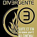 Divergente tome 3