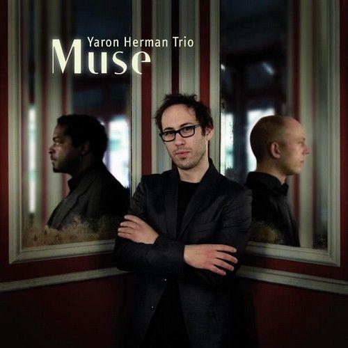 Yaron Herman Trio - 2009 - Muse (Laborie)