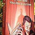 Le livre dont vous êtes la victime - arthur tenor