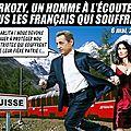 Sarkozy, le seul candidat capable de protéger les français (de suisse)