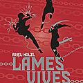 <b>Lames</b> vives, tome 1 : Obédience, d'Ariel Holzl, éditions Mnemos (Naos)