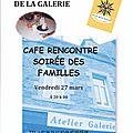 Café rencontre familles, vendredi 27 mars 20h