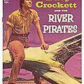 Davy crockett et les pirates des la rivière