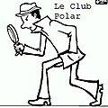 Le club polar