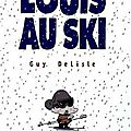 Louis au ski - guy desisle