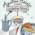 Agatha raisin enquête, la quiche fatale, m.c.beaton