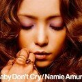 Namie Amuro - Baby Don't Cry CD+DVD Cover Scan