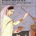 Bulbul sharma, la colère des aubergines, philippe picquier, 2002.