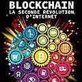 Big Bang <b>Blockchain</b> - La seconde révolution d'Internet - Stéphane Loignon - Editions Tallandier