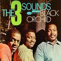 The 3 Sounds - 1962 - Black Orchid (Blue Note)