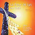 5 décembre : « la fleur de lys au fusil » en dédicace à vannes