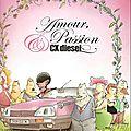 Amour, passion et CX Diesel, saisons 1 et 2