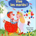 Vive les mariés!, écrit par Mymi Doinet
