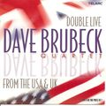 Dave Brubeck Quartet - 2001 - Double Live From the USA & UK (Telarc)