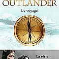 Outlander, tome 3 : Le <b>Voyage</b>, Diana Gabaldon