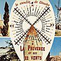 Le moulin de Daudet-La Provence et ses vents