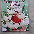 Défense de manger le Père-Noël, éditions Lito 2012
