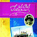 S.O.S. Titanic - Journal de Julia Facchini 1912
