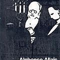 LES INVENTEURS FARCEURS. 2, Alphonse <b>Allais</b> (1)
