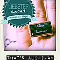 11 anecdotes + 11 questions (x2) = liebster awards !