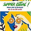 Quartier Drouot - Summer Estival (mois d'août)...