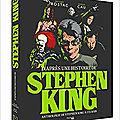 D'après une histoire de Stephen King, de François Cau et Matthieu Rostac