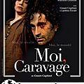 Moi, <b>Caravage</b>