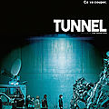 Tunnel - 2016 (Je suis une star nationale)
