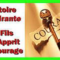 Le fils qui apprit le <b>courage</b>