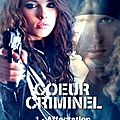 Coeur criminel - tome 1 - affectation