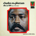 Charles McPherson - 1972 - Siku Ya Bibi, day of the Lady (Mainstream)