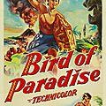 L'oiseau de paradis - Bird of Paradise. <b>Delmer</b> <b>Daves</b> (1951)