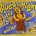 BLUES IN THE NIGHT. Anatole Litvak