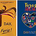 Dax 2017 - cartels de la feria d'août et de toros y salsa.