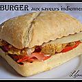 Burger aux saveurs indiennes...