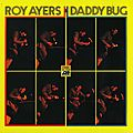 Roy Ayers - 1969 - Daddy Bug (Atlantic)