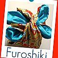 <b>Furoshiki</b> ou l'art de l'embalage japonais