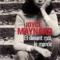 Le (presque mais pas vraiment) fabuleux destin de Joyce Maynard.