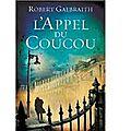 L'appel du coucou - robert galbraith - grasset