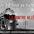 Editions la Contre allée: et un tour dans le Nord, un!!