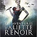 La Secte d'Abaddon (Les Aventures d'Aliette <b>Renoir</b> #1), de Cécilia Correia