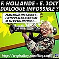 Hollande / joly ou le dialogue impossible