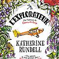L'explorateur, de Katherine Rundell