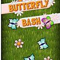 <b>Butterfly</b> <b>Bash</b> : la chasse aux insectes est ouverte